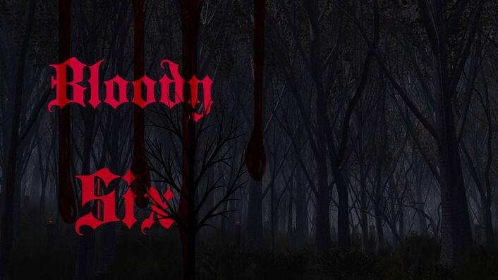 Bloody Six.jpg