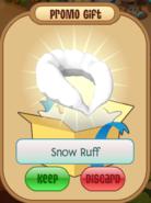 Snow ruff promo