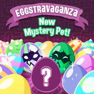 Eggstravaganza New Mystery Pet