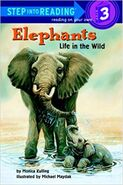 Step Into Reading Elephants Life in the Wild