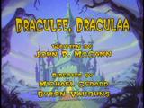 Episode 29: Draculee, Draculaa/Phranken-Runt