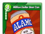 Million Dollar Beer Can