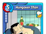 Hungover Stan