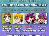 Episode 7 - Exquisite Drunken Candymaker