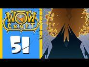 "WowCraft Ep 51 ""Shadowlands"""
