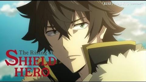 The Rising of the Shield Hero - Offizieller Trailer 3 (OmU)