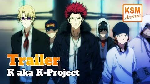 K aka K-Project (Deutscher Trailer)
