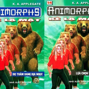 Animorphs 7 the stranger Kẻ lạ mặt vietnamese books 13 and 14.jpg