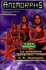 Animorphs 32 the separation La scissione italian cover.jpg