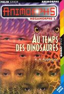 Mm2 megamorphs 2 time of dinosaurs au temps des dinosaures french cover