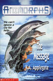 Animorphs 4 the message UK front cover 1997 edition