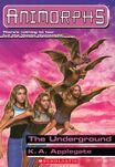 Animorphs 17 The Underground ebook cover