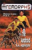 Animorphs 10 the android UK cover 1998 edition