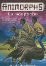 Animorphs 24 the suspicion La sospecha spanish cover Ediciones B