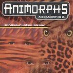 Megamorphs 2 In the time of Dinosaurs Dinosaurusten aikaan Finnish cover.jpg