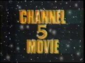 Channel 5 movie