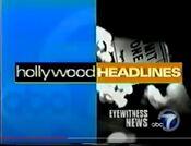 KABC ABC7 Eyewitness News - Hollywood Headlines open - 2000