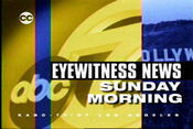 KABC-TV's ABC 7 Eyewitness News Sunday Morning Video Open From 2003