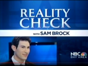 KNTV NBC Bay Area News - Reality Check With Sam Brock open - Late January 2012