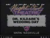 WKRN Channel 2 - Night Owl Theatre, ''Dr. Kildare's Wedding Day'' - Late Night Tonight ident for October 30, 1984