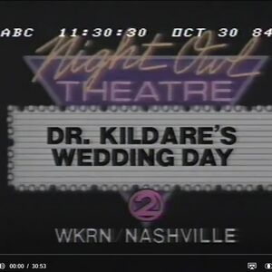 WKRN Channel 2 - Night Owl Theatre, ''Dr. Kildare's Wedding Day'' - Late Night Tonight ident for October 30, 1984.jpg