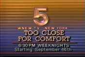 WNEW Channel 5 - Too Close For Comfort - Weeknight...Starting promo for September 16, 1985