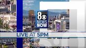KLAS 8 News Now Live At 5PM open - The Week Of January 25, 2021