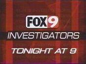 KMSP Fox 9 News 9PM - Fox 9 Investigators - Tonight promo - Early-Mid September 2002