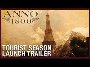 Anno 1800- Tourist Season DLC Launch Trailer - Season 3 - Ubisoft -NA-