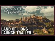Anno 1800- Land of Lions DLC Launch Trailer - Ubisoft -NA-