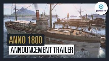 Anno 1800 - Official Announcement Trailer - Gamescom 2017