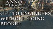 Anno 1800 Guide - Get to Engineers WITHOUT Going Broke!!