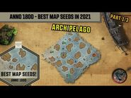 Anno1800 Best Map Seeds in 2021 - Archipelago
