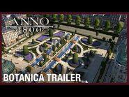 Anno 1800- Botanica DLC Trailer - Ubisoft -NA-