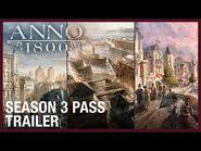 Anno 1800- Season 3 Pass Trailer - Ubisoft -NA-