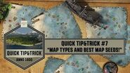 Anno1800 - Quick Tip&Trick 7 - Map Types and Best Map Seeds!