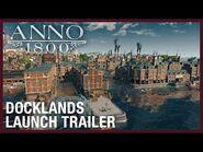 Anno 1800- Docklands DLC Launch Trailer - Ubisoft -NA-