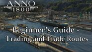 ANNO 1800 GUIDE - TRADE ROUTES and Trading