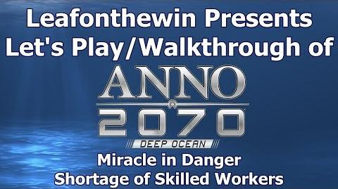 Walkthrought Miracle in Danger - Shortage of Skilled Workers