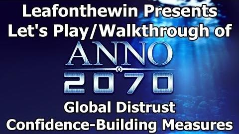 Anno 2070 Let's Play Walkthrough Global Event - Global Distrust - Confidence-Building Measures