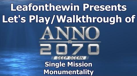 Anno 2070 Deep Ocean Let's Play Walkthrought Single Mission - Monumentality