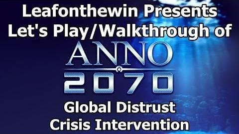 Anno 2070 Let's Play Walkthrough Global Event - Global Distrust - Crisis Intervention