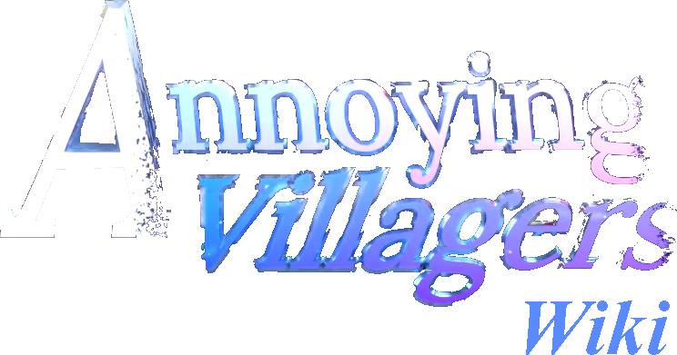 Annoying Villagers Wiki