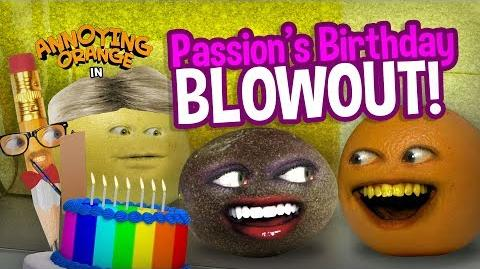 Annoying Orange - Passion's Birthday Blowout!
