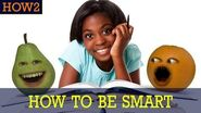 HOW2 How to be Smart!