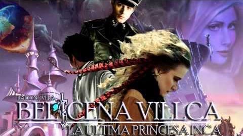 Belicena Villca - La Última Princesa Inca - Capítulo 6