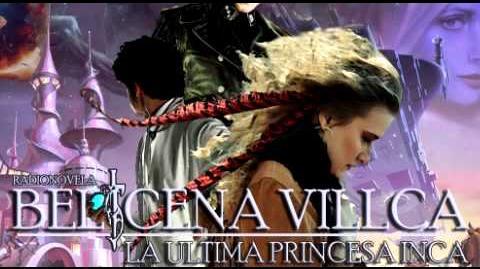 Belicena Villca La Última Princesa Inca - Capítulo 8