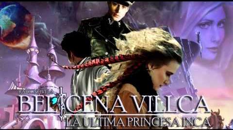 Belicena Villca La Última Princesa Inca - Capítulo 10