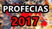 Profecías 2017