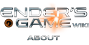 Ender'sGameWikiAbout